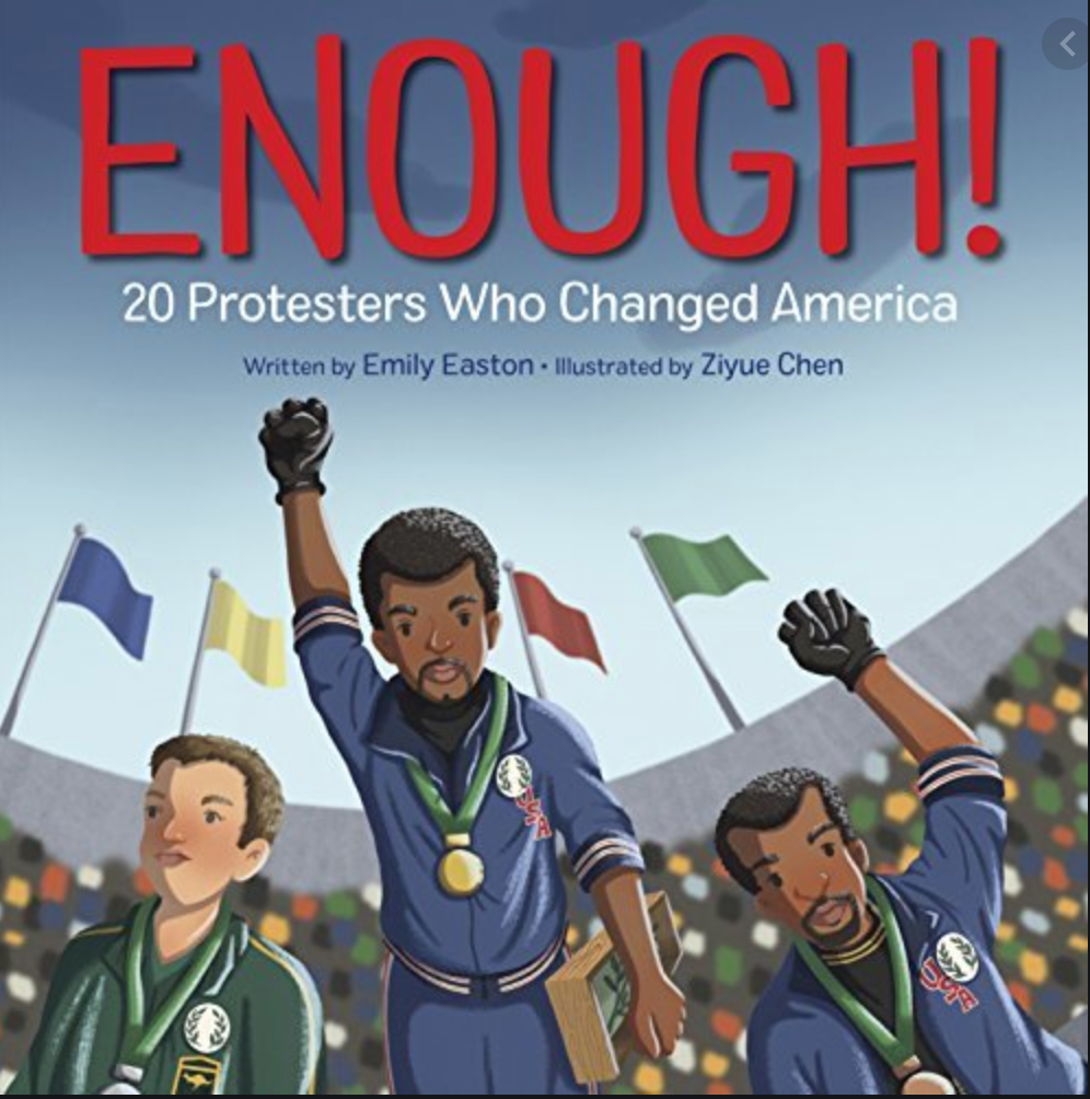 Enough!: 20 Protesters Who Changed America