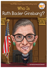 Load image into Gallery viewer, Who Was Ruth Bader Ginsberg?