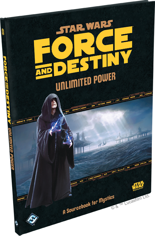 Force and Destiny: Unlimited Power (Star Wars RPG) | Davis Cards & Games