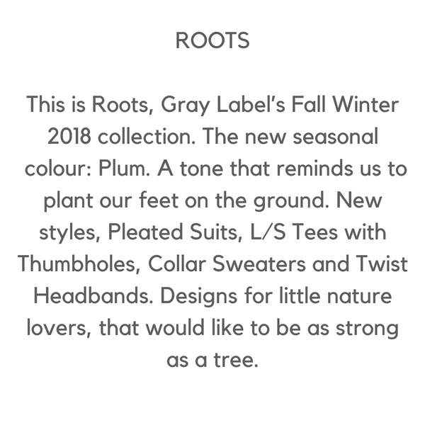 Gray Label AW18 Roots at Desmond Elephant