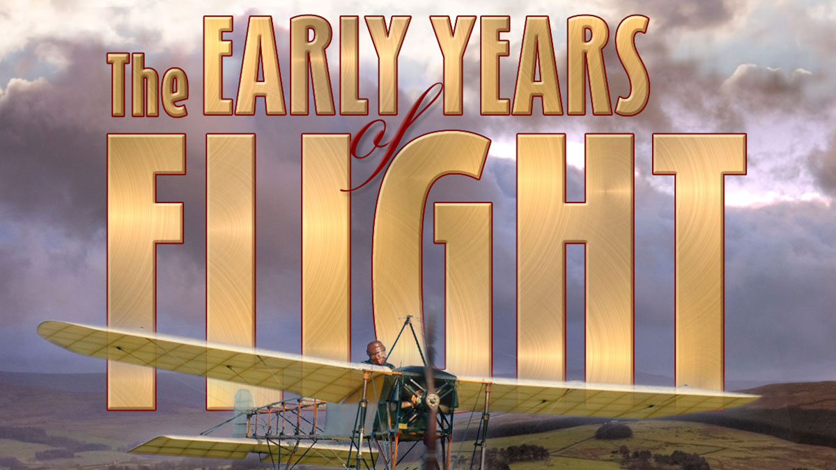 Early Years of Flight SE