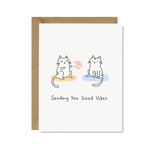 Sending You Good Vibes