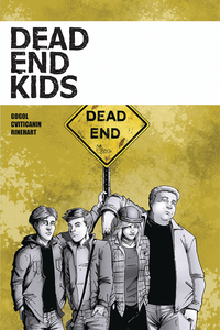 Dead End Kids Vol. 1 TPB