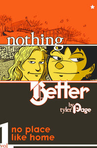 Nothing Better Vol 1 Tp