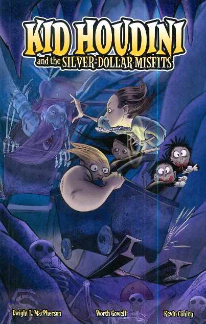 Kid Houdini And The Silver Dollar Misfits Gn