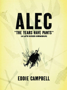 Alec Sc Years Have Pants Life Size Omnibus