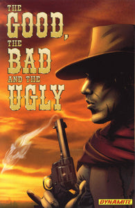 The Good The Bad & The Ugly Tp Vol 01