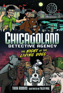 Chicagoland Detective Agency Gn Vol 03 Night O/T Living Dogs