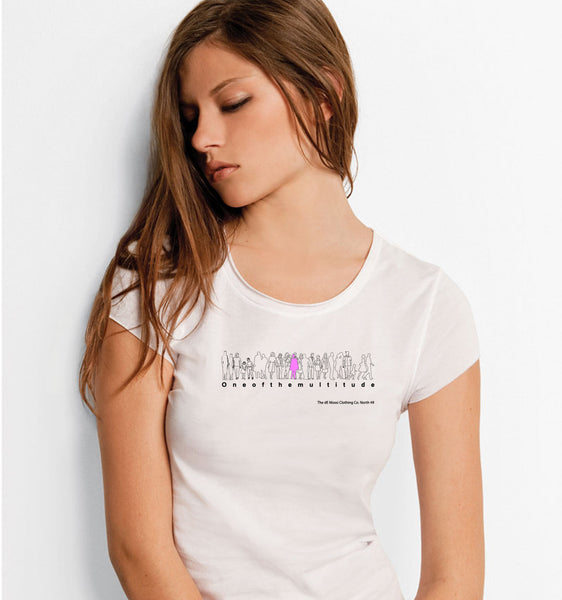 ONEOFTHEMULTITUDE Ladies T-Shirt - The dE Mossì Clothing Co. North 49