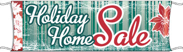 Giant Outdoor Banner: Holiday Home Sale