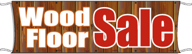 Giant Outdoor Banner: Wood Floor Sale