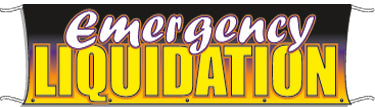 Giant Outdoor Banner: Emergency Liquidation