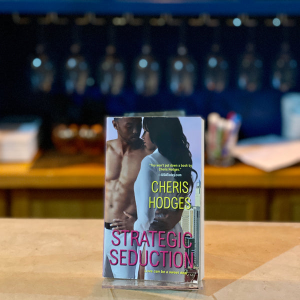 Strategic Seduction by Cheris Hodges