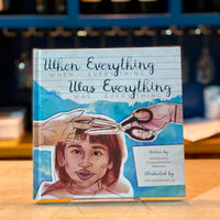 When Everything Was Everything by Saymoukda Duangphouxay Vongsay