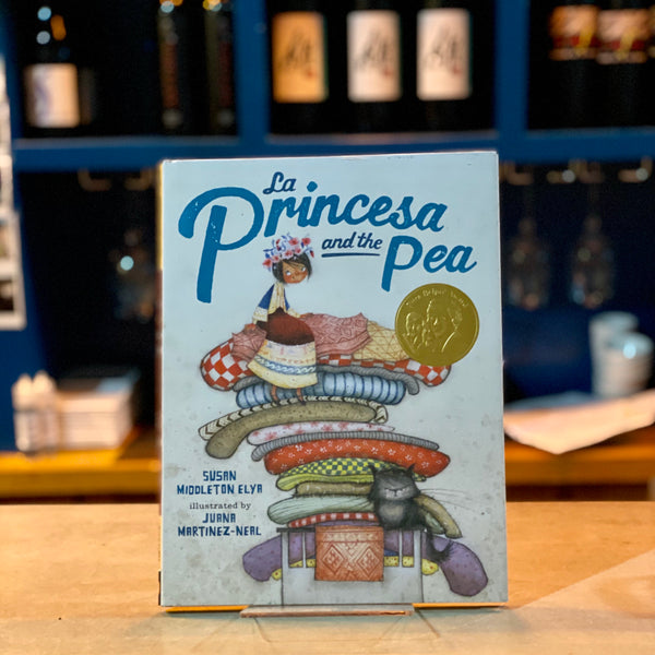 La Princesa and the Pea by Susan Middleton Elya and Juana Martinez-Neal