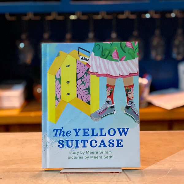 The Yellow Suitcase by Meera Sriram and Meera Sethi