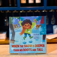 When The Snow Is Deeper Than My Boots Are Tall by Jean Reidy