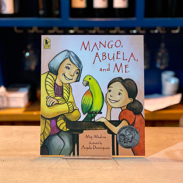 Mango, Abuela, and Me by Meg Medina and Angela Dominguez