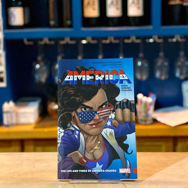 America: The Life and Times of America Chavez by Rivera Quinones Villalobos