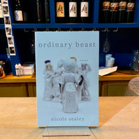 Ordinary Beast by Nicole Sealey