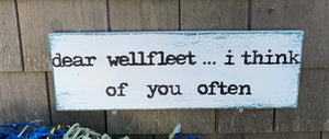 Dear wellfleet sign-often