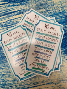 We are beach walkers decal
