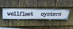 Wellfleet oyster sign