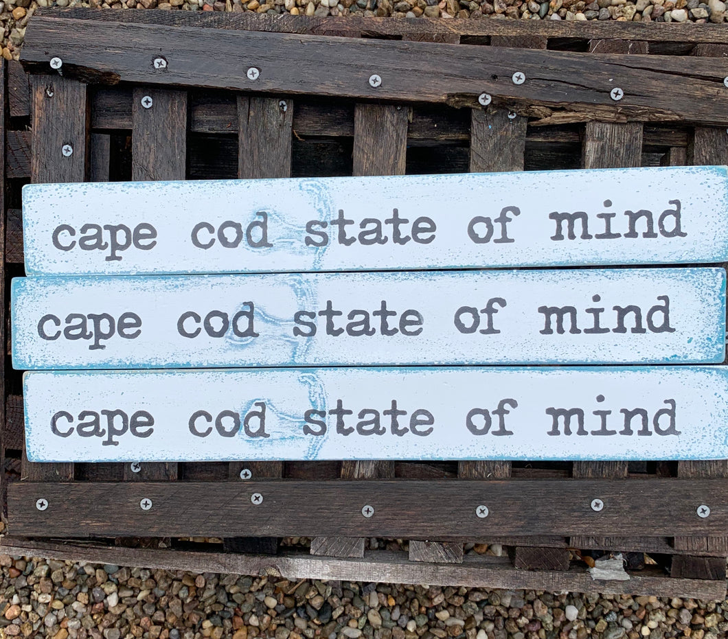 Cape Cod state of mind sign