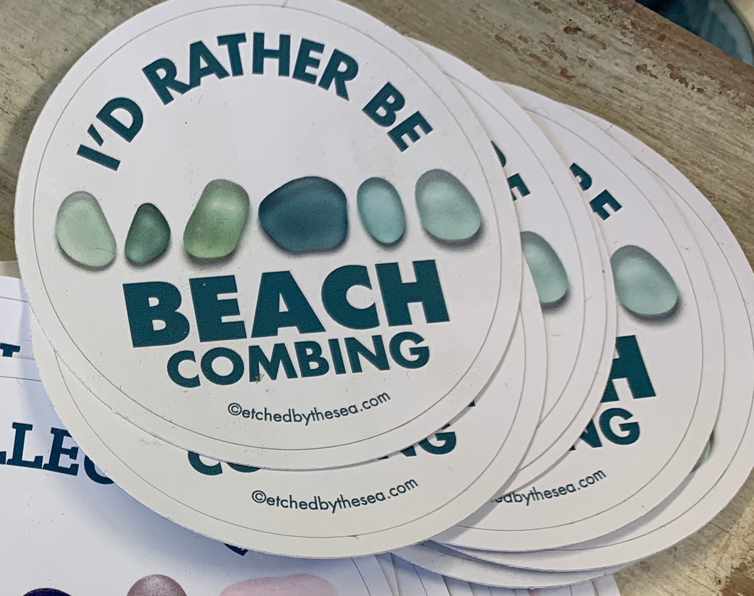 I'd rather be beachcombing sticker