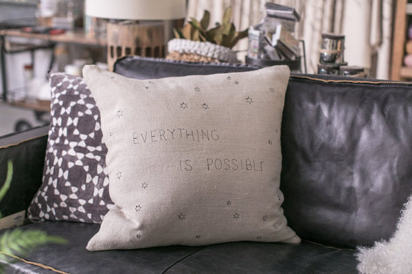 """Everything is Possible"" Linen Pillow"