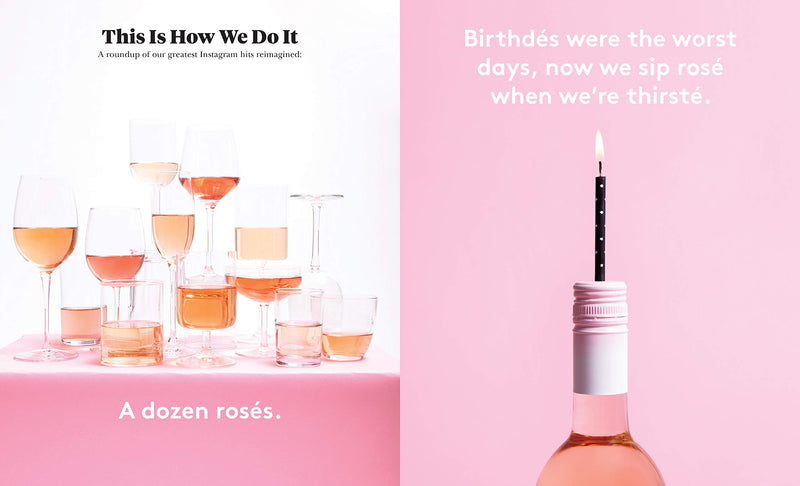 Yes Way Rosé: A Guide to the Pink Wine State of MindFresh