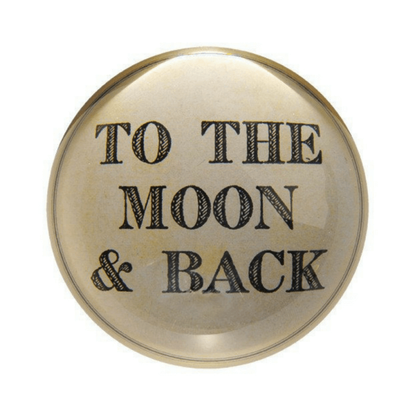To The Moon & Back Paper Weight