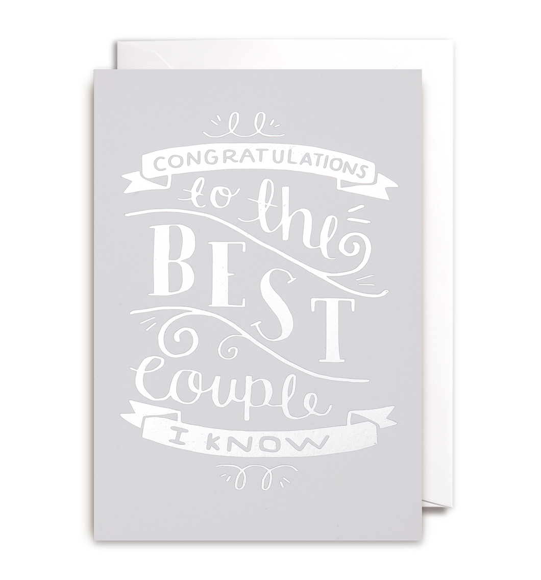 Congratulations to the Best Couple I know - Card