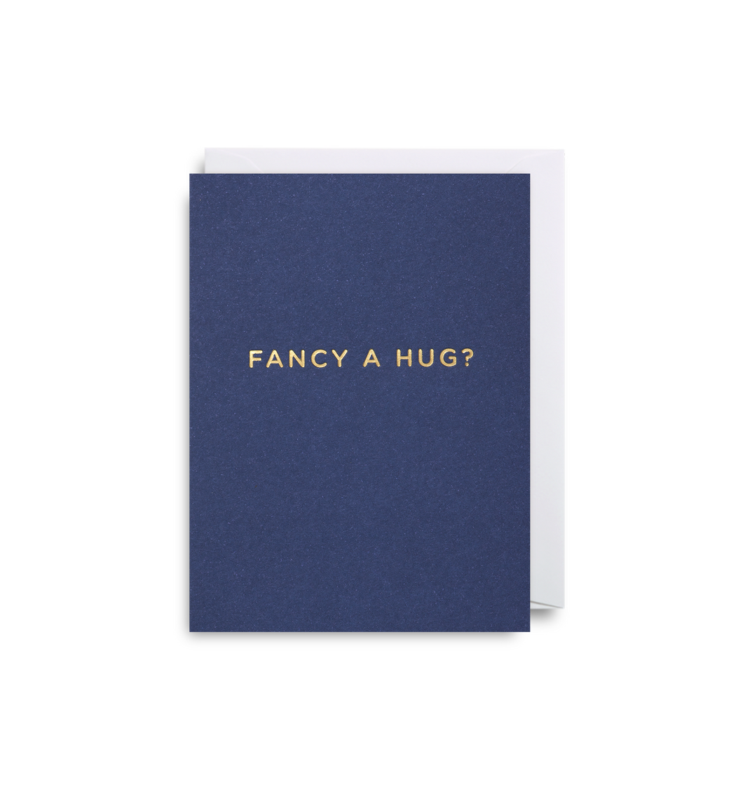 Fancy a Hug - Minicard