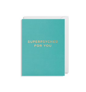 Superpsyched For You - Minicard