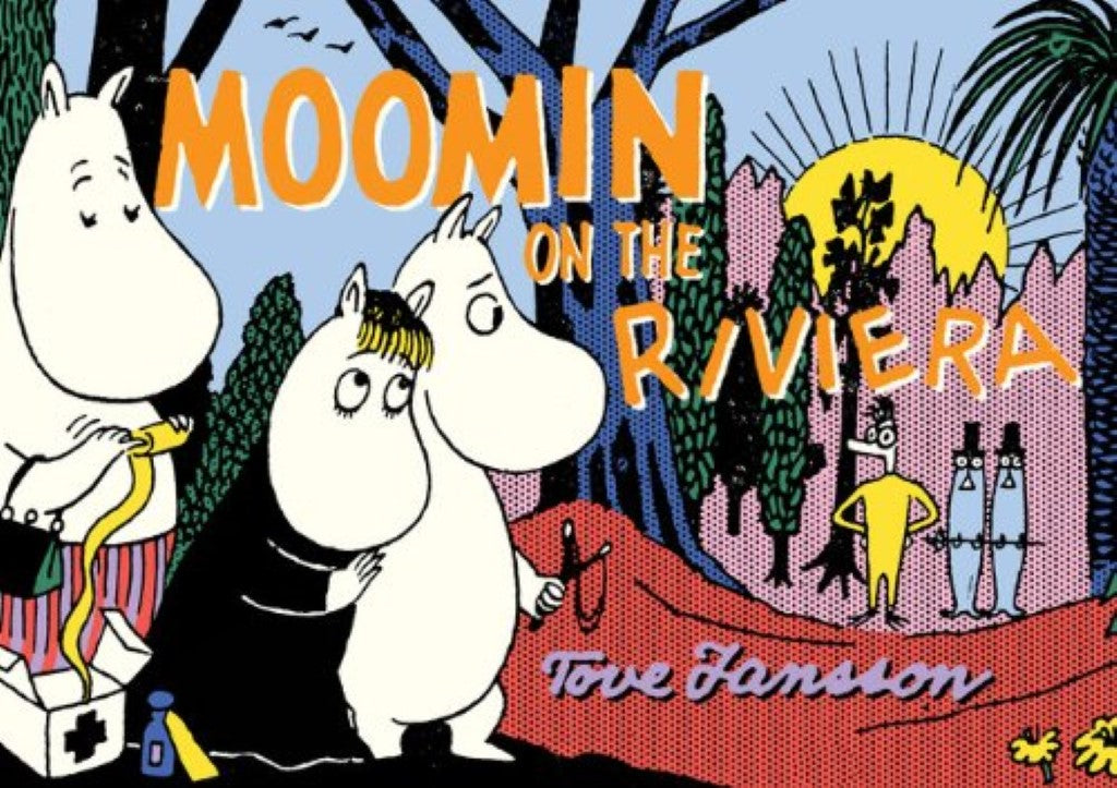 Moomin on the Riviera - Tove Jansson