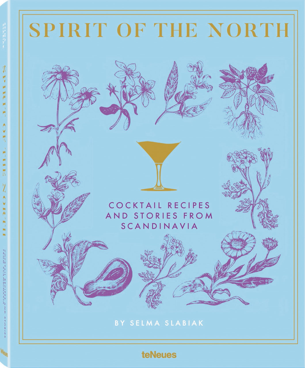 Spirit of the North - Cocktail Recipes and Stories from Scandinavia