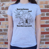 Ferocious And Herbivorous T-Shirt (Ladies)