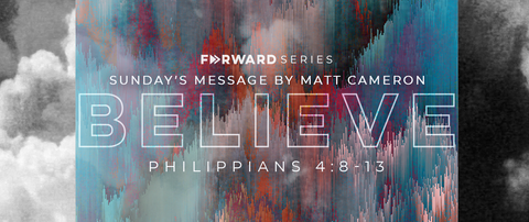 Forward: Believe