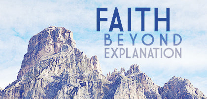 Faith Beyond Explanation