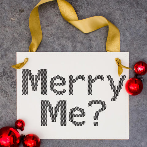 Merry Me Sign
