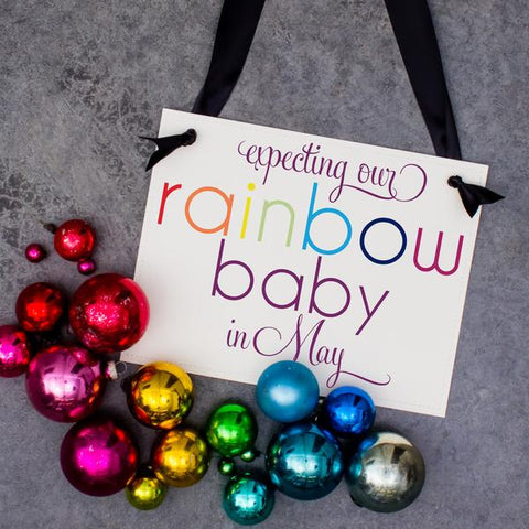 Rainbow Baby Due In Sign