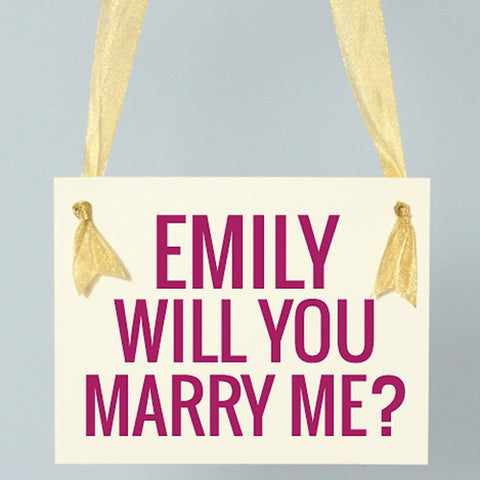 Personalized Will You Marry Me Sign