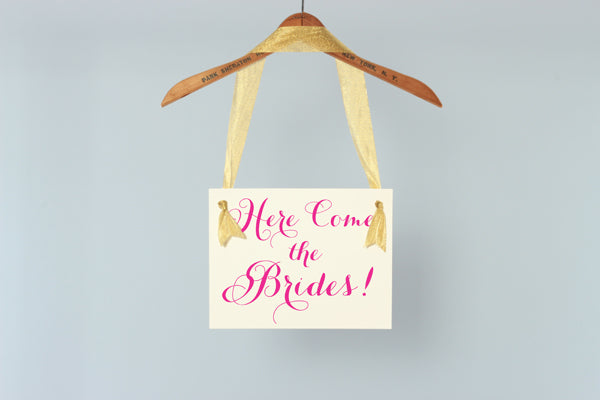 Gay Wedding Sign | Here Come The Brides | Lesbian Wedding
