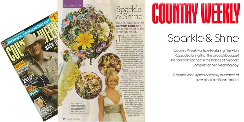 Miranda Lambert Brooch Bouquet feature on the Ritzy Rose in Country Weekly