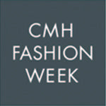 CMH Fashion Week