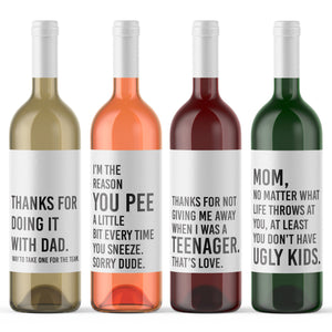 4 Funny Wine Bottle Labels for Mom Gift Thanks For Doing It With Dad | No Matter What Life Throws At You You Don't Have Ugly Kids 9165