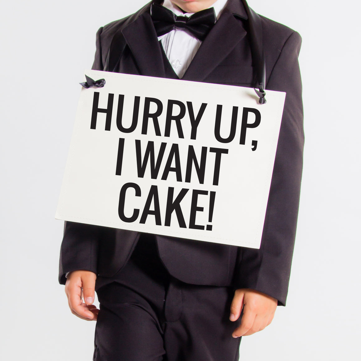 Hurry Up I Want Cake Sign