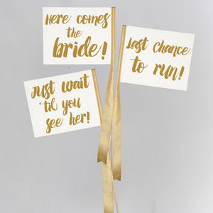 Set of 3 Signs | Here Comes The Bride, Just Wait 'Til You See Her, Last Chance To Run