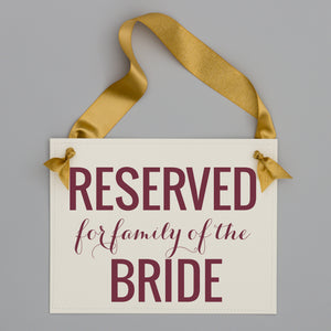 Reserved for family of the bride